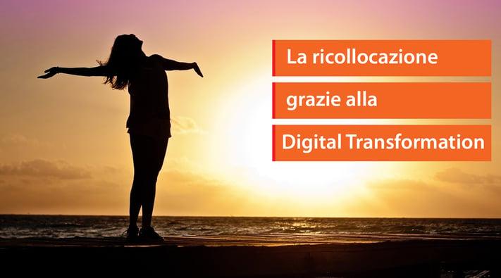 L'outplacement del manager. La ricollocazione grazie alla Digital Transformation