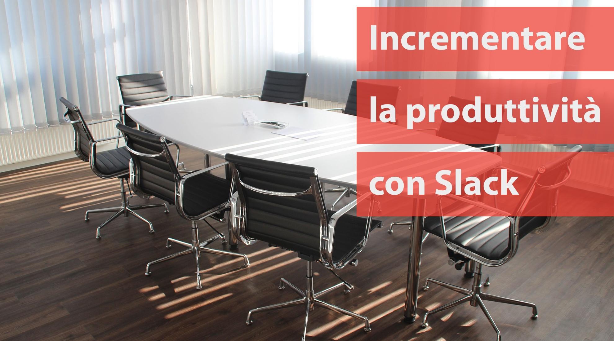 incrementare-produttività-con-slack.jpg